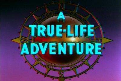 true life adventure 01